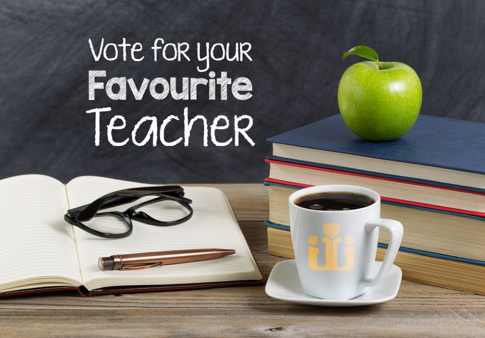 Vote for Your Favourite Teacher - November 2018 - January 2019 Issue
